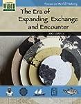 Focus on World History: The Era of Ex...