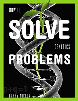 How To Solve Genetics Problems