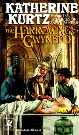 Harrowing of Gwynedd (Kurtz, Katherine), KATHERINE KURTZ