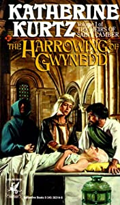 The Harrowing of Gwynedd (The Heirs of Saint Camber, Vol. 1) by Katherine Kurtz