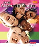 Ms Joan Campbell GCSE Citizenship for AQA Core Pupil Book: Core Student Book