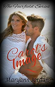 Carol's Image (The Fairfield Series Book 3)