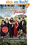 The Duck Commander Family: How Faith,...