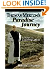 Thomas Merton's Paradise Journey: Writings on Contemplation