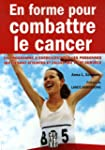 En forme pour combattre le cancer