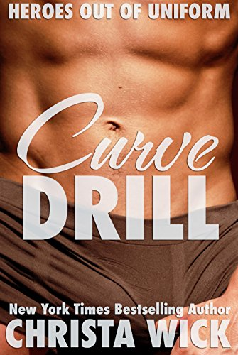 curve-drill-heroes-out-of-uniform-english-edition