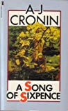 A Song of Sixpence (0450005712) by Cronin, A. J.