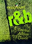 Musichound R&amp;B: The Essential Album G...
