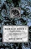 Horace Odes I: Carpe Diem (Bk.1) (0198721609) by Horace