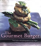 img - for The Gourmet Burger book / textbook / text book