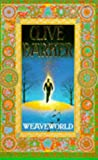 WEAVEWORLD (0006174892) by CLIVE BARKER