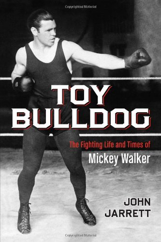 Toy Bulldog: The Fighting Life And Times Of Mickey Walker front-600807