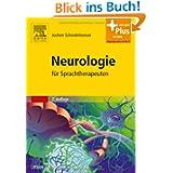 Neurologie: für Sprachtherapeuten - mit Zugang zum Elsevier-Portal