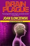 Brain Plague - An Elysium Cycle Novel (1604504463) by Slonczewski, Joan