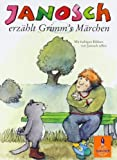 Janosch erzählt Grimms Märchen (Gulliver)