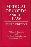 Medical Records and the Law: by Roach