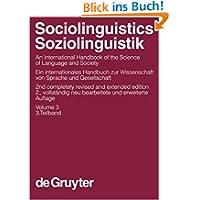 Ammon, Ulrich; Dittmar, Norbert; Mattheier, Klaus J.; Trudgill, Peter: Sociolinguistics / Soziolinguistik: Sociolinguistics...