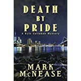 Death by Pride: A Kyle Callahan Mystery by Mark McNease