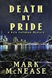 Death by Pride: A Kyle Callahan Mystery