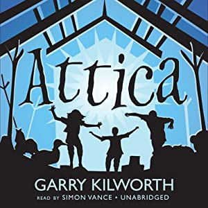 Attica | [Garry Kilworth]