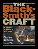 cover of The Blacksmith's Craft: A Primer of Tools and Methods