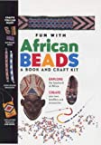 Fun with African Beads (0714127302) by Bigham, Liz