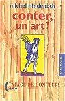 Conter, un art ? : Propos sur l'art du conteur - 1990-1995