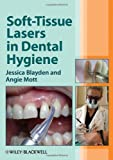 img - for Soft-Tissue Lasers in Dental Hygiene book / textbook / text book