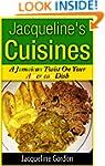 Jacqueline's Cuisines: A Jamaican Twi...