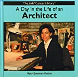 img - for Day in the Life of an Architect (The Kids' Career Library) book / textbook / text book