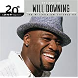 The Best of Will Downing - 20th Century Masters: Millennium Collection