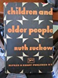 img - for CHILDREN AND OLDER PEOPLE. book / textbook / text book