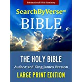 SearchByVerseTM LARGE PRINT Bible (KING JAMES VERSION): Fully Searchable By Book, Chapter and Verse! FIRST FULLY SEARCHABLE KJV BIBLE WITH COLOR ILLUSTRATIONS ... Bible | Search By Verse Bible)