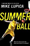 Summer Ball (0142411531) by Lupica, Mike