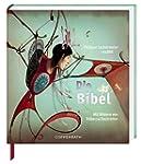 Die Bibel: Erz�hlt von Phillipe Leche...