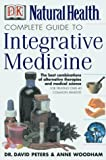 img - for Complete Guide to Integrative Medicine: Combining the Best of Natural and Conventional Care by Anne Woodham (2000-12-01) book / textbook / text book