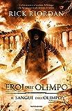 Il sangue dell'Olimpo. Eroi dell'Olimpo