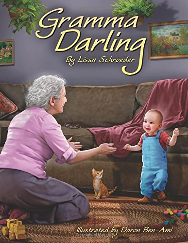 Gramma Darling: A Season of Childhood Spent at a Dear Grandmother's House