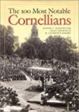 img - for The 100 Most Notable Cornellians book / textbook / text book
