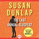 The Last Annual Slugfest (       UNABRIDGED) by Susan Dunlap Narrated by Elizabeth Wiley