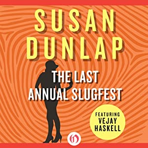 The Last Annual Slugfest | [Susan Dunlap]
