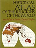Historical Atlas of the Religions of the World (0023364009) by Al-Faruqi, Ismail R.