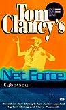 Net Force 07: Cyberspy (0425171914) by Clancy, Tom