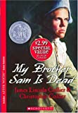 My Brother Sam Is Dead (0439771307) by James Lincoln Collier