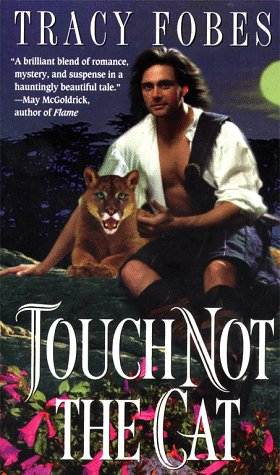 Touch Not the Cat, Tracy Fobes