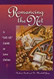 img - for Romancing the Net by Booth, Richard, Jung, Dr. Marshall (1996) Hardcover book / textbook / text book