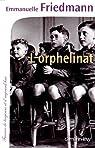 L'Orphelinat par Friedmann