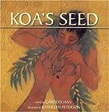 Koa's Seed