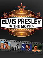 Elvis Presley - In The Movies