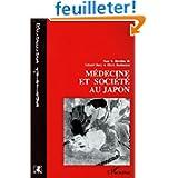 Medecine et societe au Japon